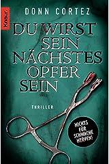 Du wirst sein nächstes Opfer sein: Thriller (Die Jack-Slater-Serie 2) (German Edition) Kindle Edition