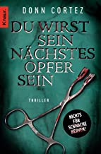 Du wirst sein nächstes Opfer sein: Thriller (Die Jack-Slater-Serie 2) (German Edition)