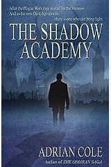 The Shadow Academy Kindle Edition