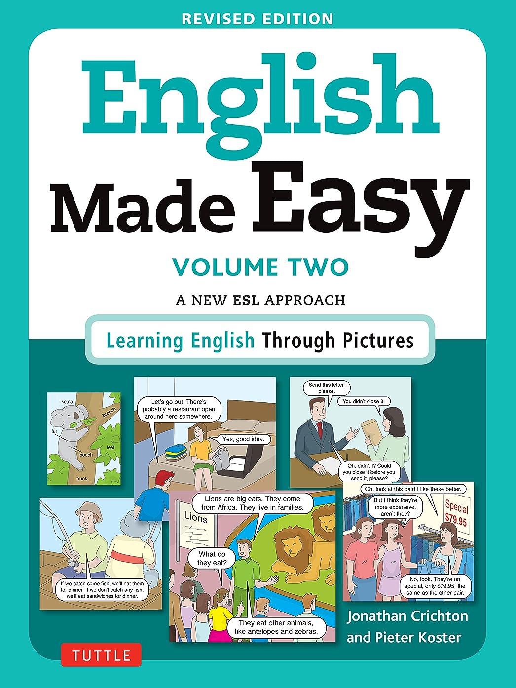 ちらつき谷いいねEnglish Made Easy Volume Two: A New ESL Approach: Learning English Through Pictures