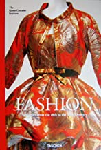 Fashion: A History From the 18th to the 20th Century the collection of the Kyoto Costume Institute (2013)