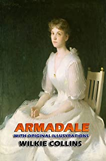Armadale (Unabridged): Classic Book by Wilkie Collins with Original Illustration Classic Novel, Unabridged Classic Edition...