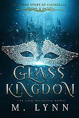 Glass Kingdom (Fantasy and Fairytales Book 4) Kindle Edition