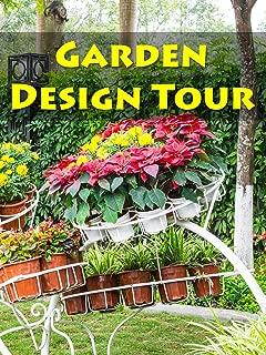 Garden Design Tour