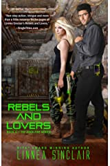 Rebels and Lovers (Dock Five Book 4) Kindle Edition