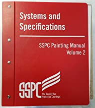 SSPC Painting Manual: Systems and Specifications (Volume 2)