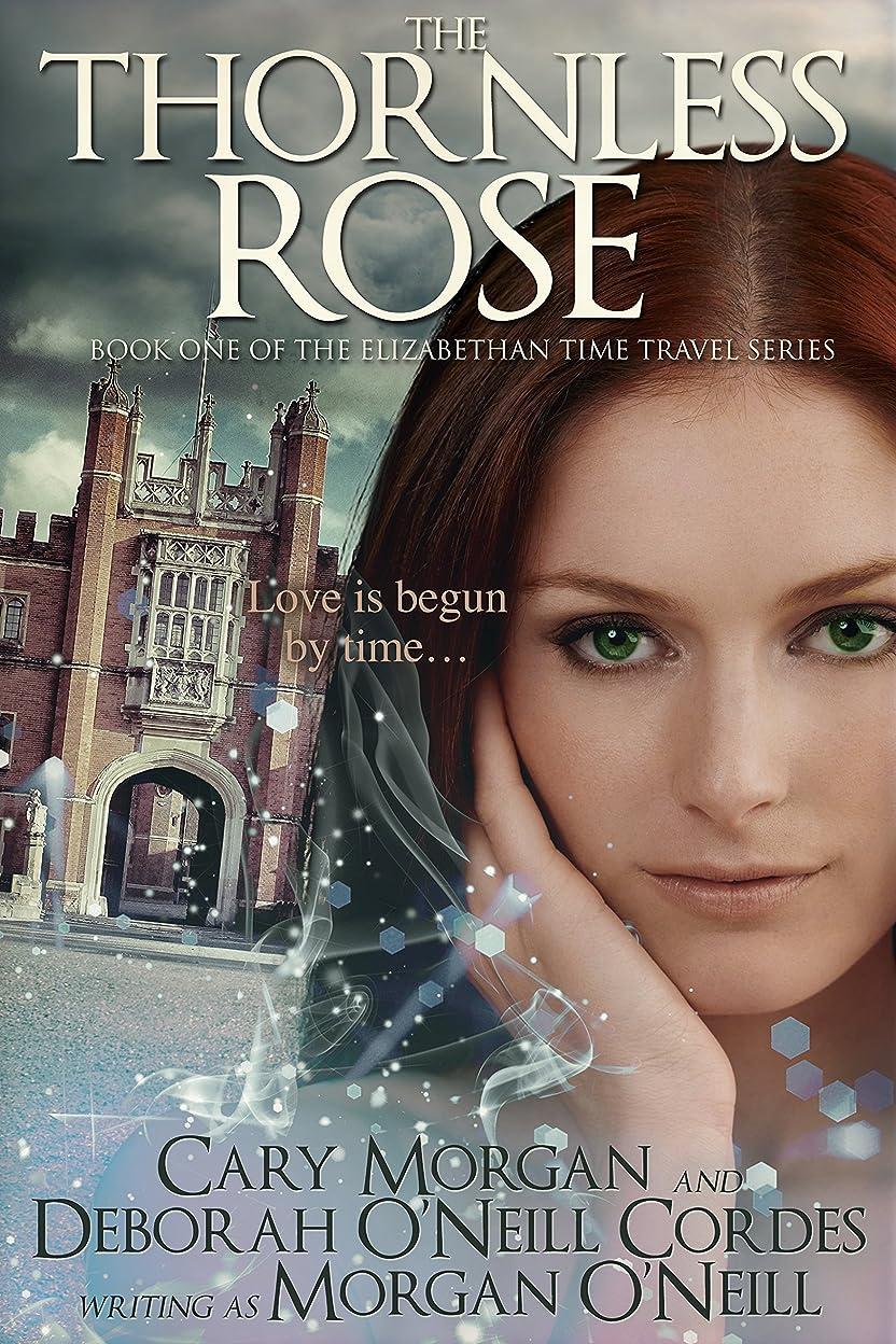 不愉快に探偵スピンThe Thornless Rose (The Elizabethan Time Travel Series Book 1) (English Edition)