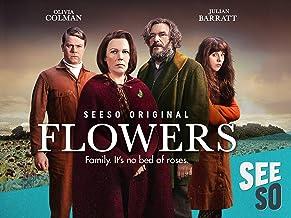 Flowers Season 1