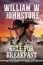 Hell for Breakfast (A Slash and Pecos Western Book 4)