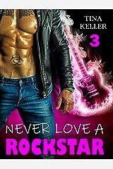 Never love a Rockstar (3) (German Edition) Format Kindle