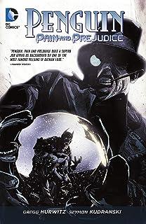 Penguin: Pain and Prejudice (2011) (Penguin: Pain & Prejudice (2011)) (English Edition)