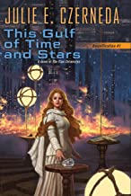 This Gulf of Time and Stars (Reunification Book 1)