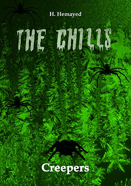 Creepers (The Chills Book 2) (English Edition)