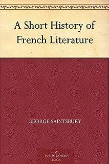 A Short History of French Literature (免费公版书) (English Edition)