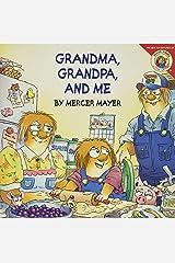 Little Critter: Grandma, Grandpa, and Me Paperback