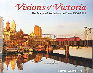 Visions of Victoria: The Magic of Kodachrome Film 1950-1975