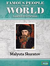 Famous People of the World - Famous Politicians - Malyuta Skuratov