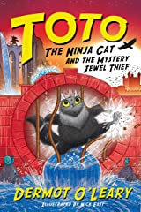 Toto the Ninja Cat and the Mystery Jewel Thief: Book 4 Kindle Edition