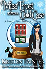Miss Frost Solves A Cold Case: A Funny Cozy Paranormal Mystery (Jayne Frost Book 1) (English Edition) Format Kindle