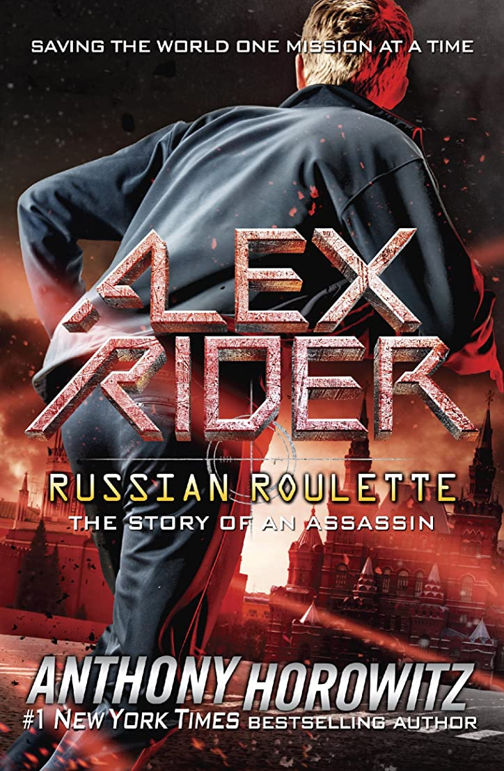 マート祖先キリンRussian Roulette: The Story of an Assassin (Alex Rider Book 10) (English Edition)