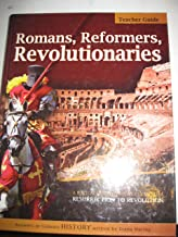 Romans, Reformers, Revolutionaries: Resurrection to Revolution AD 30-AD 1799