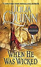 When He Was Wicked With 2nd Epilogue: Bridgerton (Bridgertons Book 6)