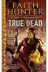 True Dead (Jane Yellowrock Book 14) Kindle Edition
