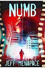 Numb - A Disturbing Psychological Thriller (Numb Series Book 1) Kindle Edition