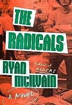 The Radicals: A Novel