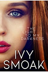 The Light to My Darkness Kindle Edition