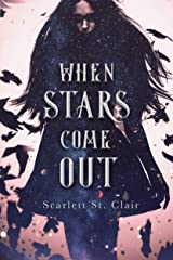 When Stars Come Out Kindle Edition