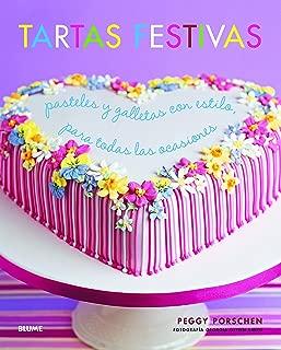Tartas festivas: Pasteles y galletas con estilo, para todas las ocasiones (Spanish Edition)