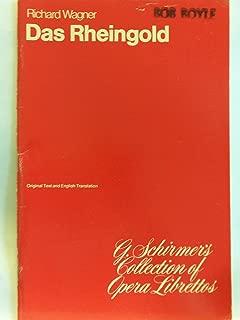 Das Rheingold - Libretto - Original Text & English Translation (G Schirmer's Collection of Opera Librettos)