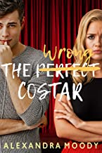 The Wrong Costar (The Wrong Match Book 2)