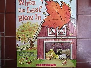 When the Leaf Blew In ; Teacher Farm BIG Book 15