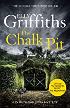 The Chalk Pit: The Dr Ruth Galloway Mysteries 9 (English Edition)