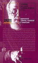 Haroldo de Campos. tradutor e traduzido: 370