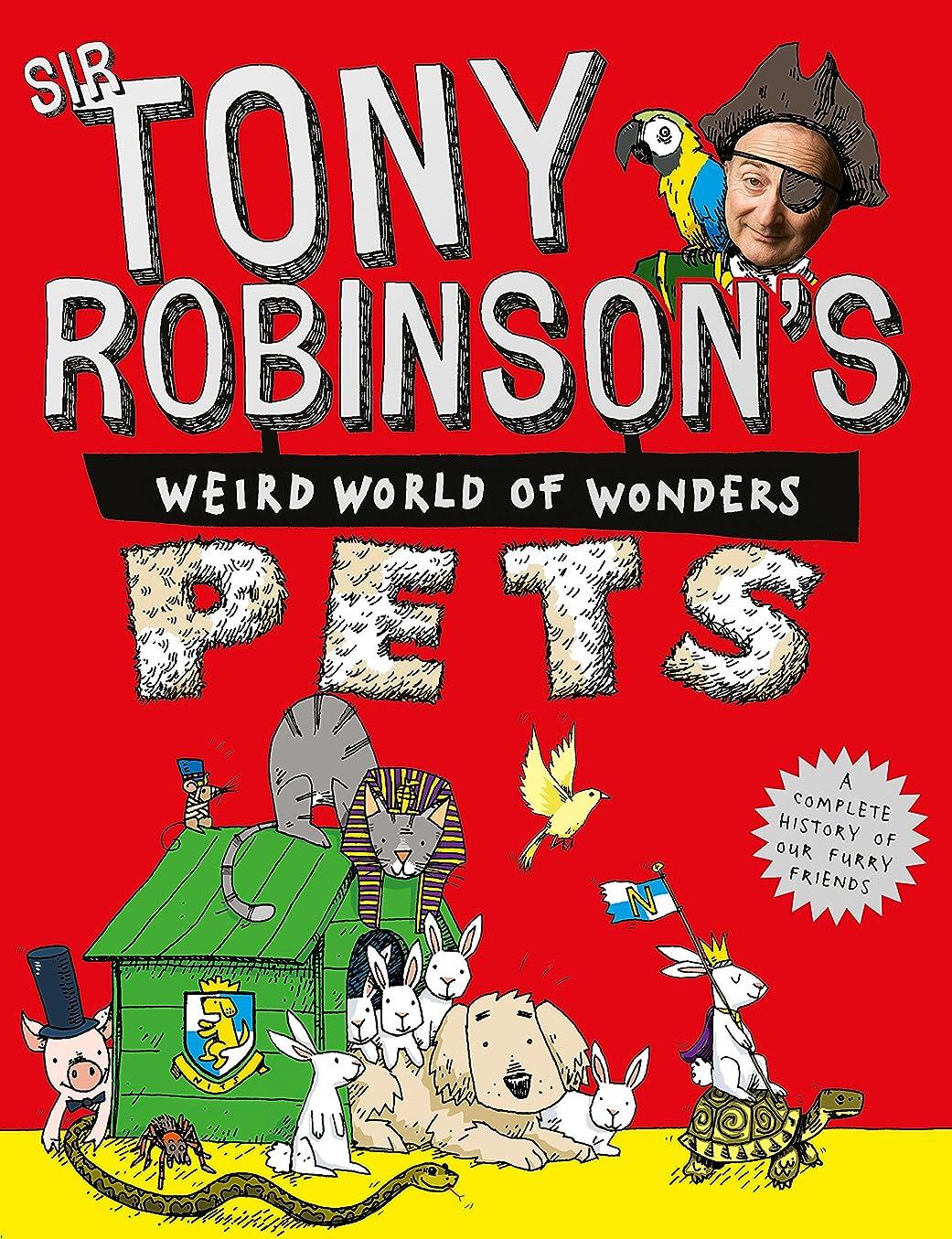 肥満柔らかさプレーヤーPets (Sir Tony Robinson's Weird World of Wonders Book 7) (English Edition)