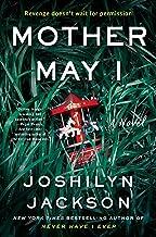 Mother May I: A Novel