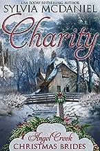 Charity (Angel Creek Christmas Brides Book 1)
