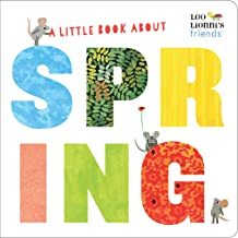 A Little Book About Spring (Leo Lionni's Friends)