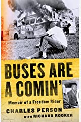 Buses Are a Comin': Memoir of a Freedom Rider Kindle Edition
