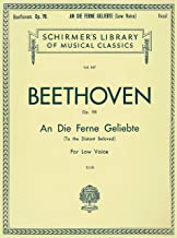 An Die Ferne Geliebte: To the Distant Beloved, Op. 98 - For Low Voice