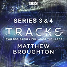 Tracks: Series 3 and 4: Two BBC Radio 4 Full-Cast Thrillers