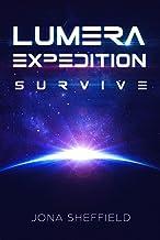 Lumera Expedition: Survive (Science Fiction Thriller) (German Edition)