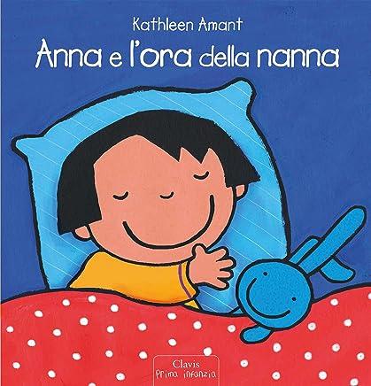 Anna e lora della nanna