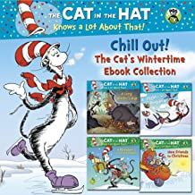 Chill Out! The Cat's Wintertime Ebook Collection (Dr. Seuss/Cat in the Hat): A Reindeer's First Christmas; New Friends for...
