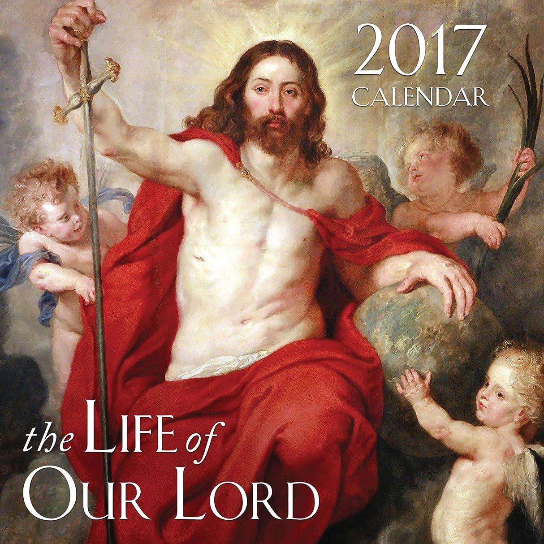 記述する振り返る成功するThe Life of Our Lord 2017 Calendar