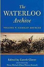 أرشيف Waterloo. الحجم 5: المصادر الألمانية