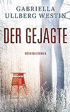 Der Gejagte (Ein Johan-Rokka-Krimi 4) (German Edition)
